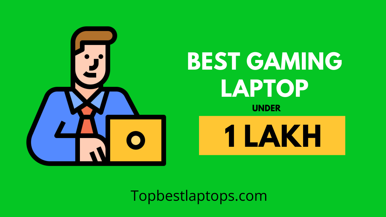 best gaming laptop under 1 lakh